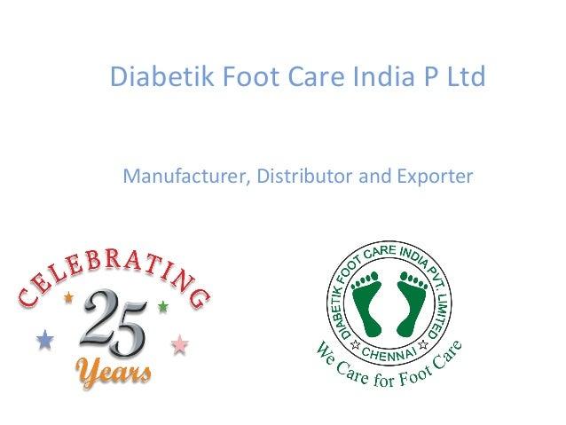 Diabetik Foot Care India P Ltd Manufacturer, Distributor and Exporter