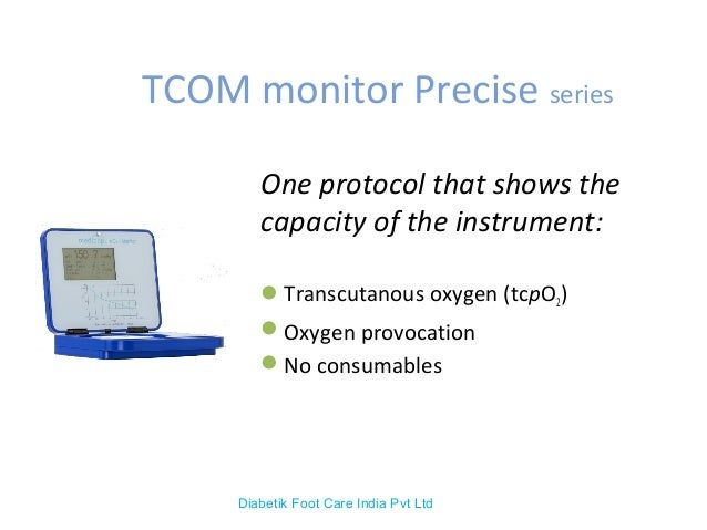 TCOM monitor Precise series One protocol that shows the capacity of the instrument: Transcutanous oxygen (tcpO2) Oxygen ...