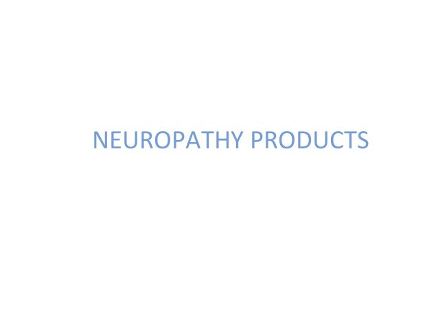 NEUROPATHY PRODUCTS