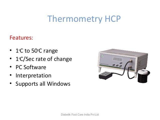 Thermometry HCP Features: • 1o C to 50o C range • 1o C/Sec rate of change • PC Software • Interpretation • Supports all Wi...