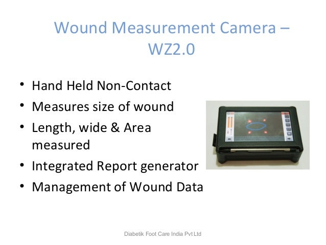 Wound Measurement Camera – WZ2.0 • Hand Held Non-Contact • Measures size of wound • Length, wide & Area measured • Integra...