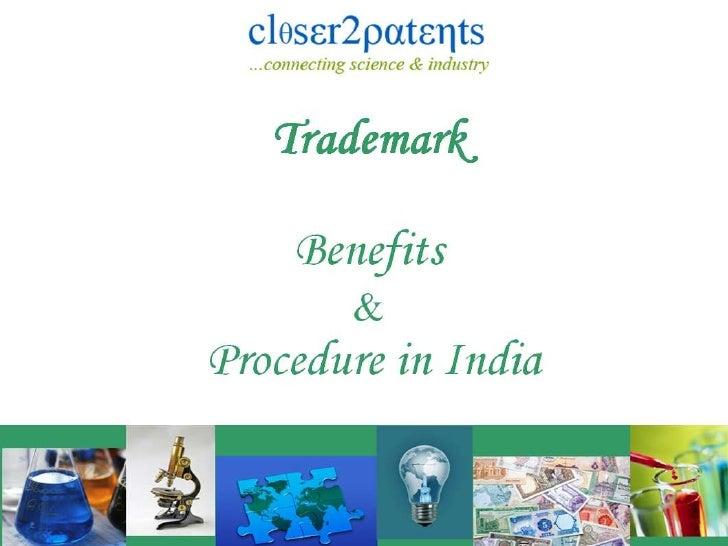 Trademark  Benefits  & Procedure in India