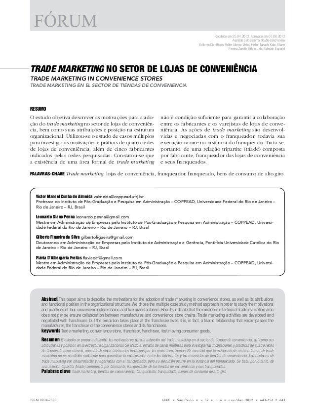 ©RAE n São Paulo n v. 52 n n. 6 n nov./dez. 2012 n 643-656 643ISSN 0034-7590 TRADE MARKETING NO SETOR DE LOJAS DE CONVENIÊ...