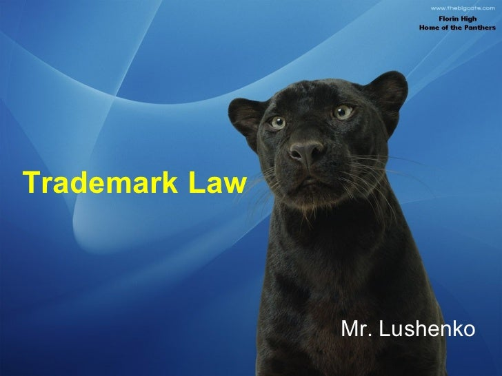 Trademark Law Mr. Lushenko