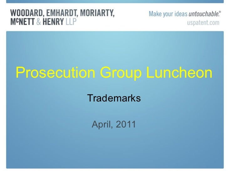 Prosecution Group Luncheon Trademarks April, 2011