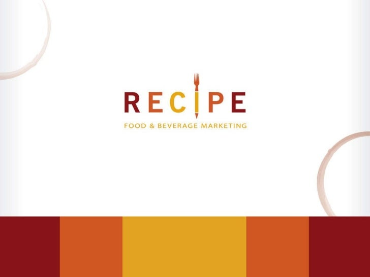 © 2011 Recipe Marketing