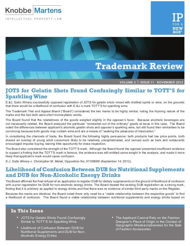 VOLUME 2 | ISSUE 3             MARCH 2012                                                                    Trademark Re...
