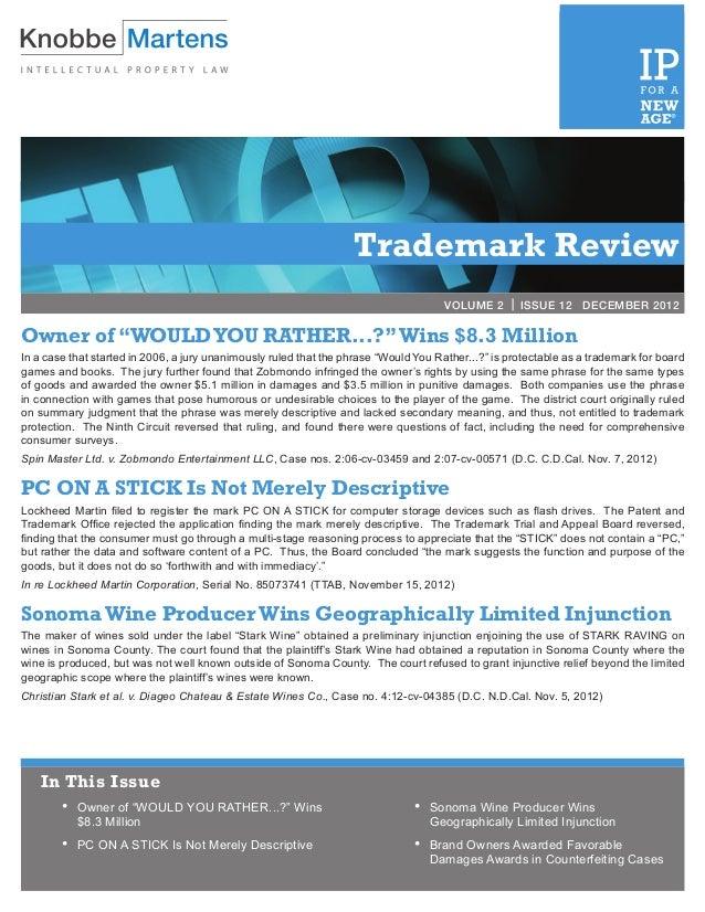 VOLUME 2 | ISSUE 3             MARCH 2012                                                                   Trademark Rev...