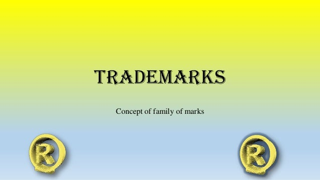 Trademarks Concept of family of marks