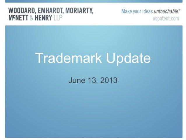 Trademark Update June 13, 2013