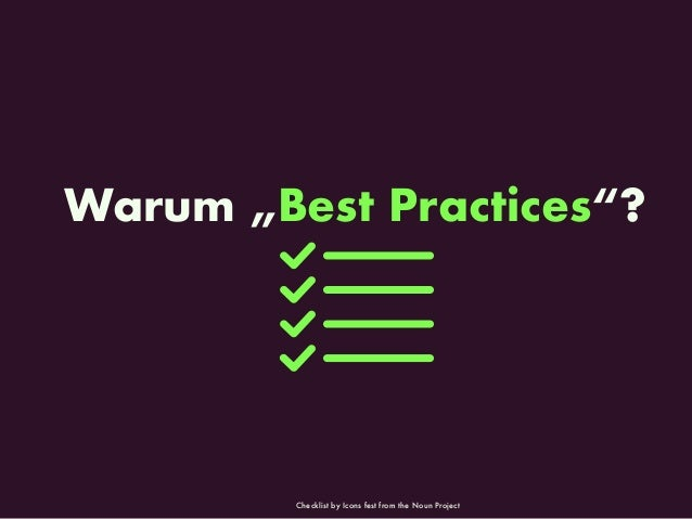 "Warum ""Best Practices""? Checklist by Icons fest from the Noun Project"