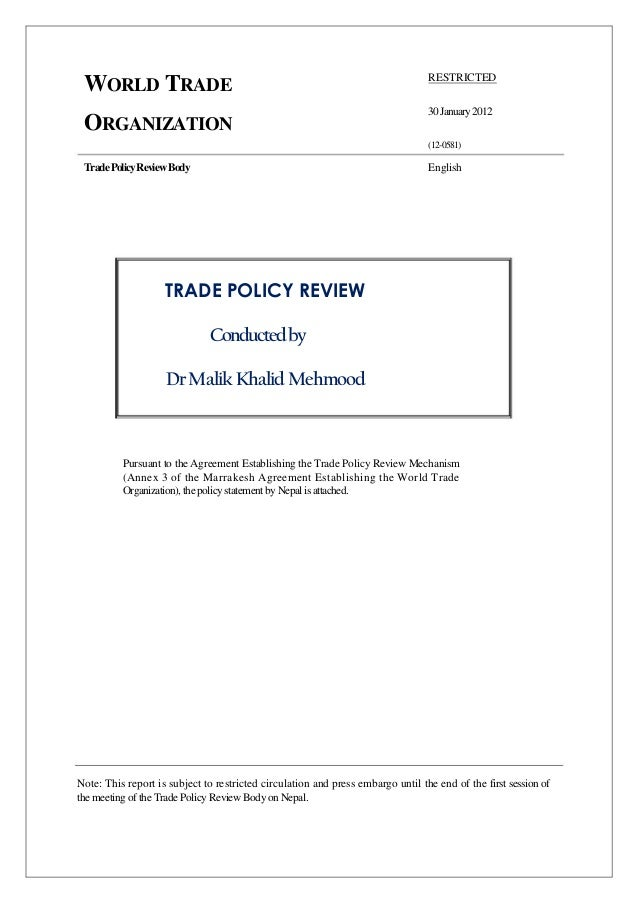 WORLD TRADE ORGANIZATION TradePolicyReviewBody RESTRICTED 30January2012 (12-0581) English TRADE POLICY REVIEW Conductedby ...