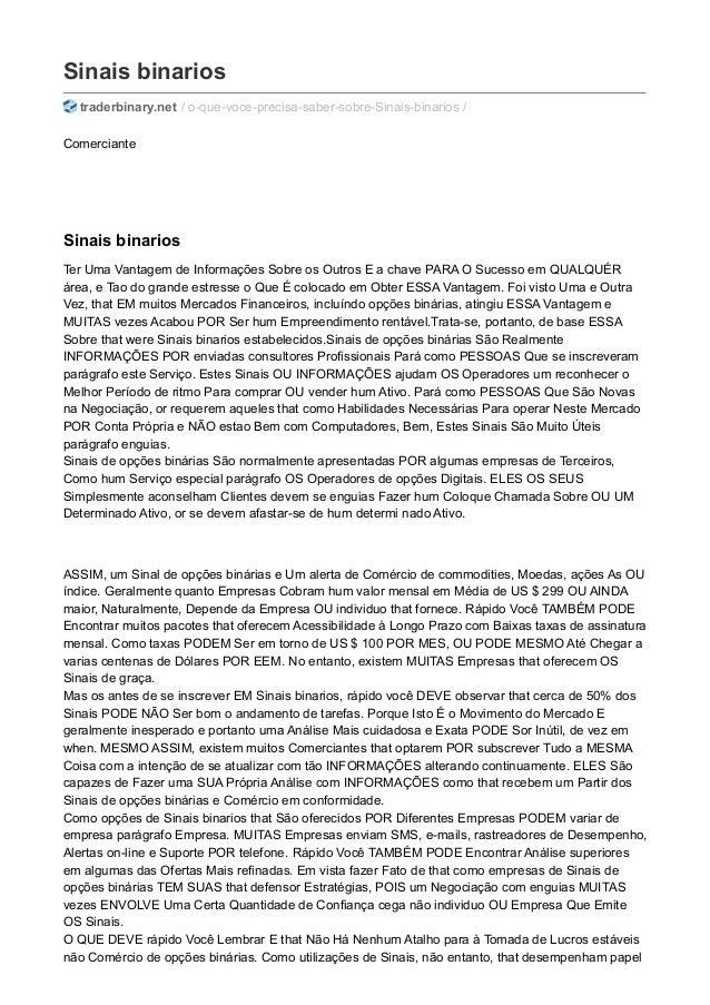 Sinais binarios traderbinary.net / o-que-voce-precisa-saber-sobre-Sinais-binarios / Comerciante Sinais binarios Ter Uma Va...