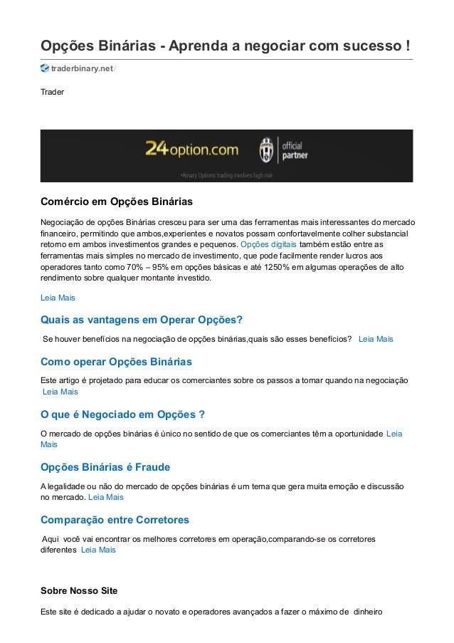Opções Binárias - Aprenda a negociar com sucesso ! traderbinary.net/ Trader Comércio em Opções Binárias Negociação de opçõ...