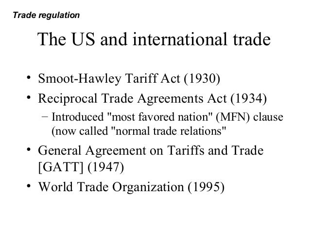 Trade Regulations And Industrial Policies