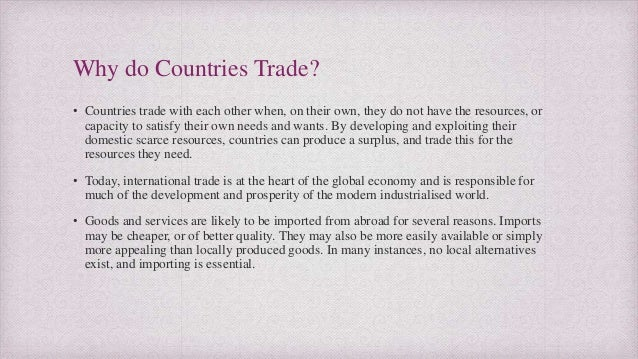 why do countries trade goods and services