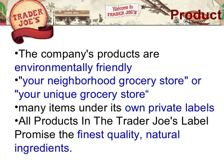 """Product•The companys products areenvironmentally friendly•""""your neighborhood grocery store"""" or""""your unique grocery store""""•..."""