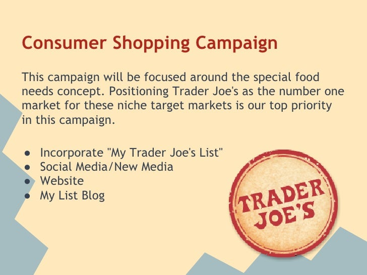 trader joes future marketing strategy Transcript of case study- trader joe's possible directions thanks for listening any questions 2006, retailing in the 21st century current and future trends, viewed 25 april 2014, marketing charts.