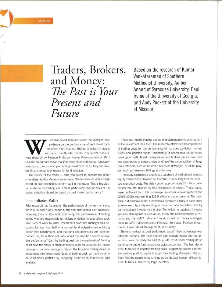 Thaders, Brokers,                                                  Based on the research of Kumar                         ...