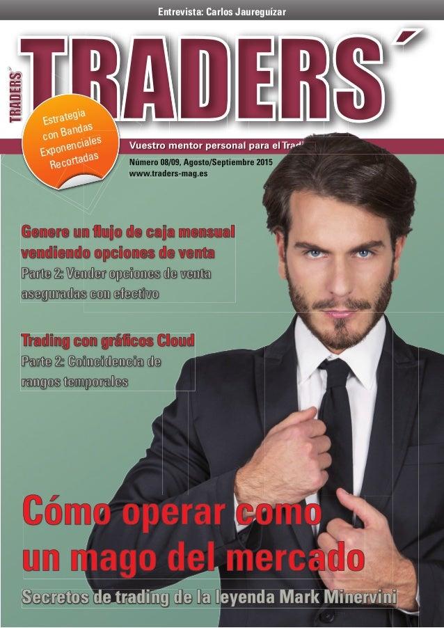Estrategia con Bandas Exponenciales Recortadas Entrevista: Carlos Jaureguízar Vuestro mentor personal para elTrading Númer...