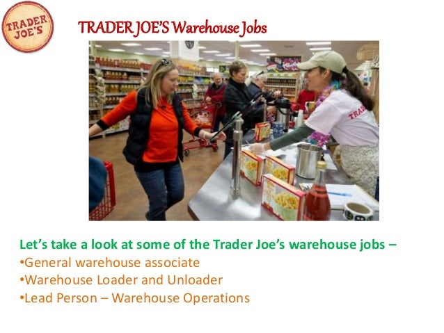 Trader Joes Warehouse Jobs – Warehouse Associate Job Description