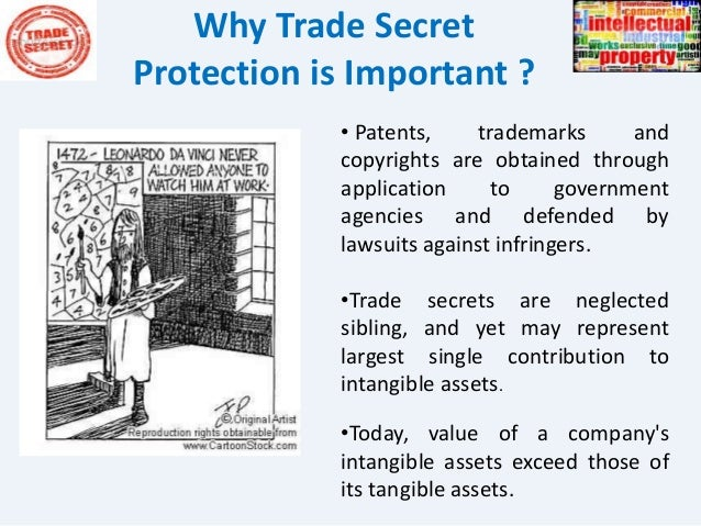 protection of trade secret The doctrine also provides an additional advantage to employer to protect his rights even before the actual infringement the indian judiciary, even in the absence of an explicit legislation dealing with trade secrets has efficaciously protected the rights of employer.