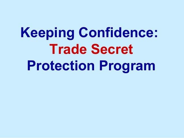 Keeping Confidence: Trade Secret Protection Program