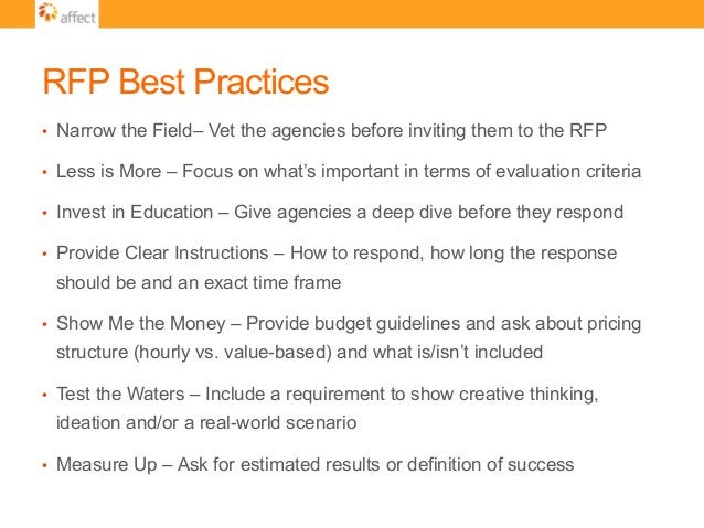 RFP Best Practices • Narrow the Field– Vet the agencies before inviting them to the RFP • Less is More – Focus on what's...