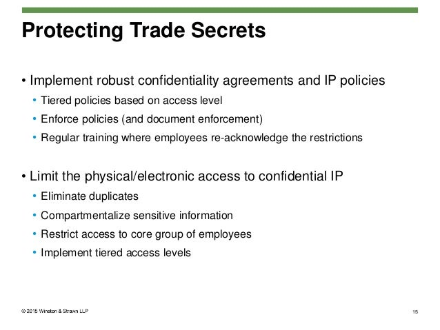 an analysis of trade secrets and confidentiality Copying, economic espionage or the breach of confidentiality re- quirements   the trade secret was used unlawfully within the meaning of paragraph 3.