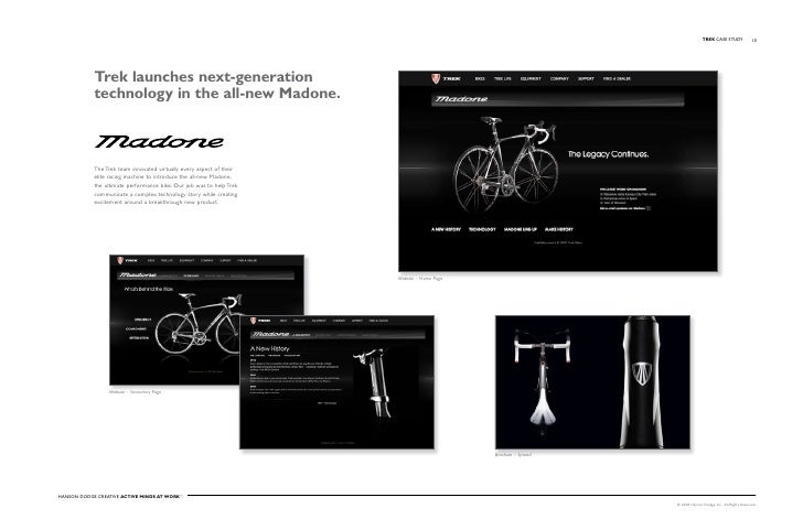 TREK Case stuDy              10                 Trek launches next-generation             technology in the all-new Madone...