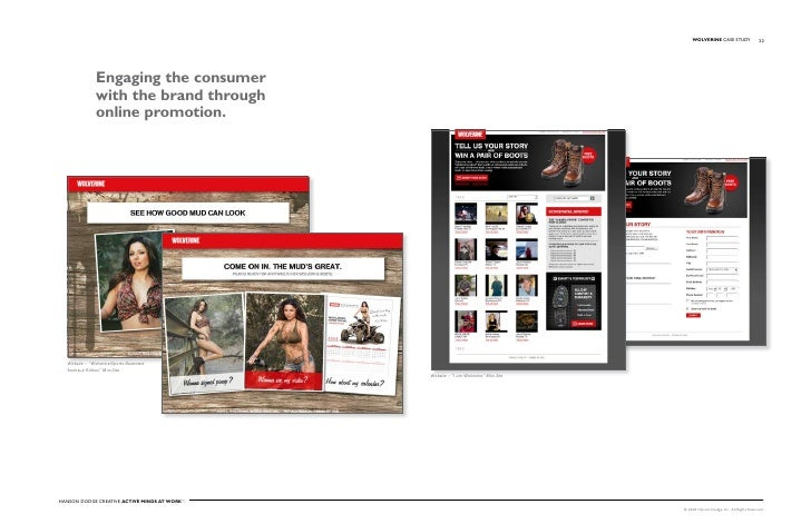 WOLVERINE Case stuDy                   22                     Engaging the consumer                 with the brand through...