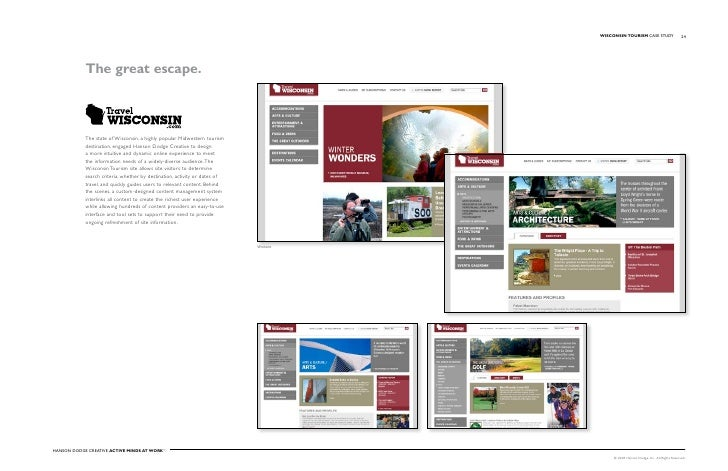WISCONSIN TOuRISM Case stuDy                    24                 The great escape.                The state of Wisconsin...
