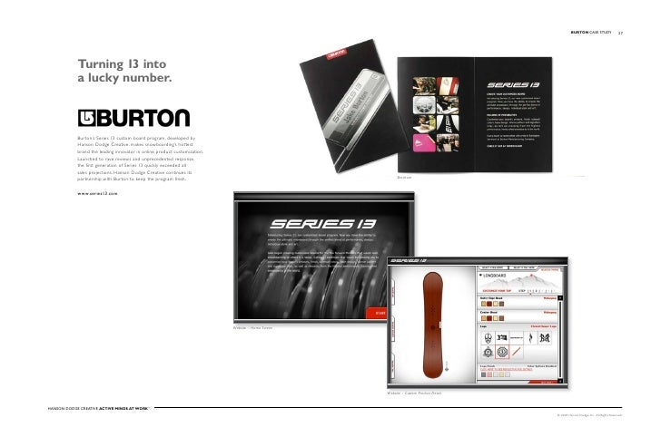 BuRTON Case stuDy                 27                 Turning 13 into             a lucky number.                Burton's S...