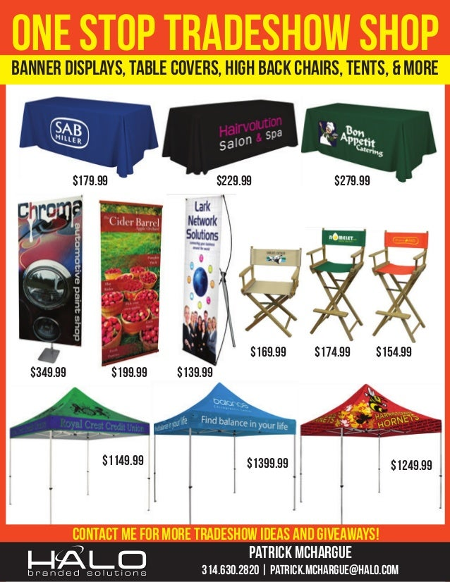 ONEDISPLAYS, TABLETRADESHOWTENTS, & MORE STOP COVERS, HIGH BACK CHAIRS, SHOP BANNER $179.99  $229.99  $169.99 $349.99  $19...