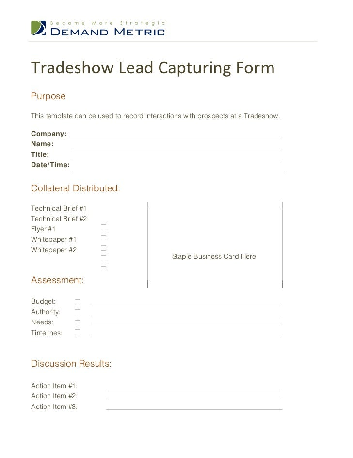 Tradeshow Lead Capturing FormPurposeThis template can be used to record interactions with prospects at a Tradeshow.Company...