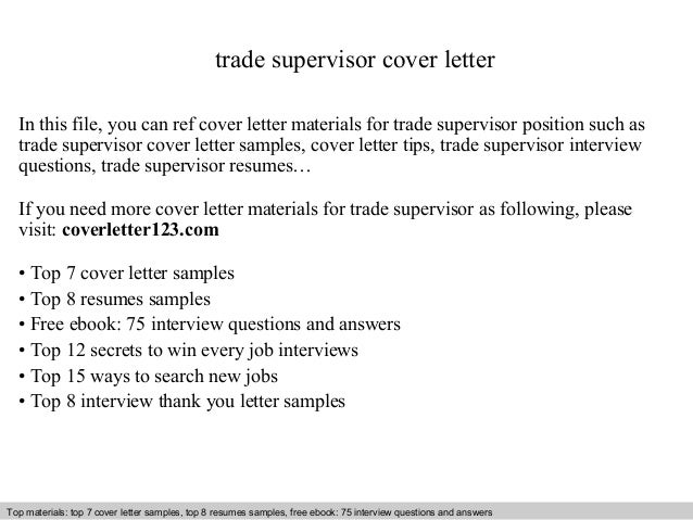 Trade Supervisor Cover Letter In This File You Can Ref Materials For