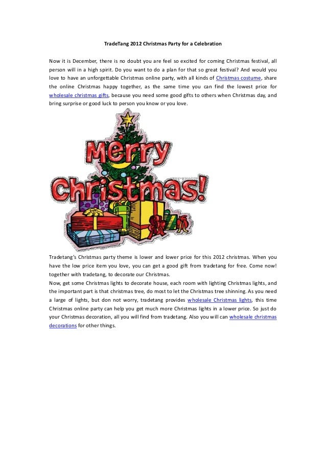 TradeTang 2012 Christmas Party for a CelebrationNow it is December, there is no doubt you are feel so excited for coming C...