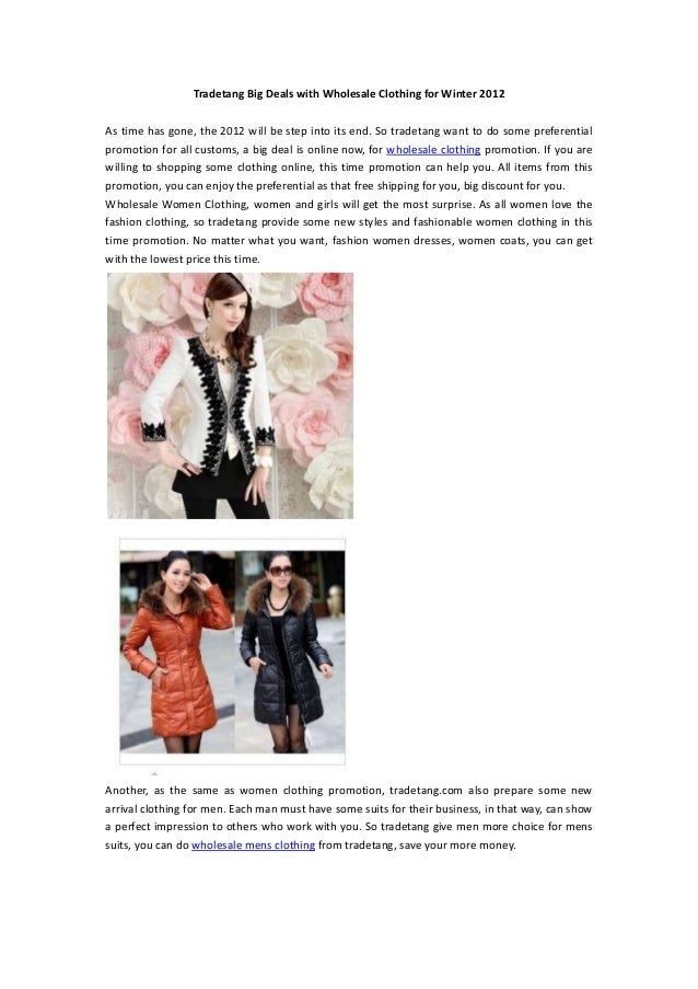 Tradetang Big Deals with Wholesale Clothing for Winter 2012As time has gone, the 2012 will be step into its end. So tradet...
