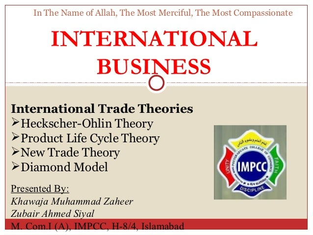 In The Name of Allah, The Most Merciful, The Most Compassionate        INTERNATIONAL           BUSINESSInternational Trade...
