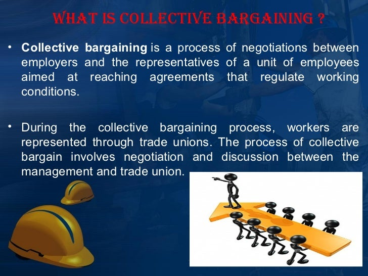 Trade Union And Collective Bargaining