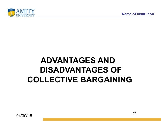 advantages and disadvantages of collective bargaining