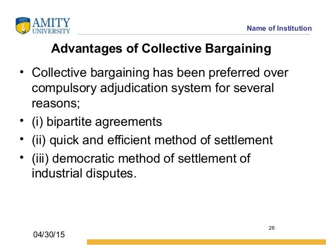 advantage and disadvantages of collective bargaining This report reviews briefly some advantages and disadvantages of collective bargaining in higher education advantages discussed include: efficiency, equality of power, legal force, impasse.