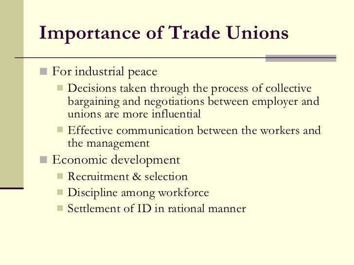 The Role of Trade Unions in Industrial Relations