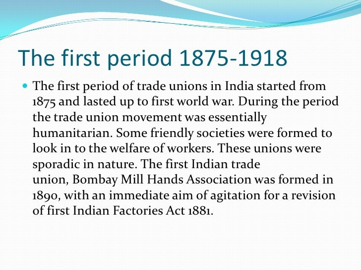  The Amalgamated Society of Railway Servants of India    & Burma registered under the Indian Companies Act    of 1882 was...