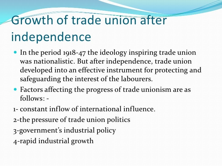 trade union movement in india Summary of presentation what is trade union characteristics of trade union history of trade union why do employees join union union tactics.