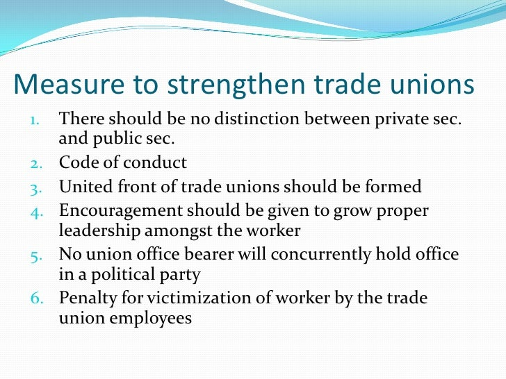 trade unions essay A trade union is an independent self-regulating organization of workers created to protect and advance the interests of its trade unions essay by ladeeia.
