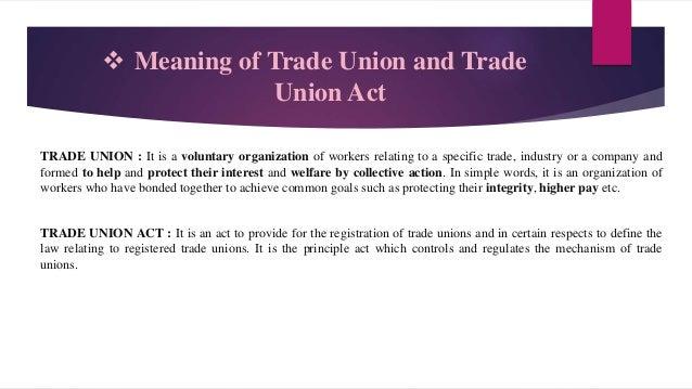Trade union act, 1926 Slide 2