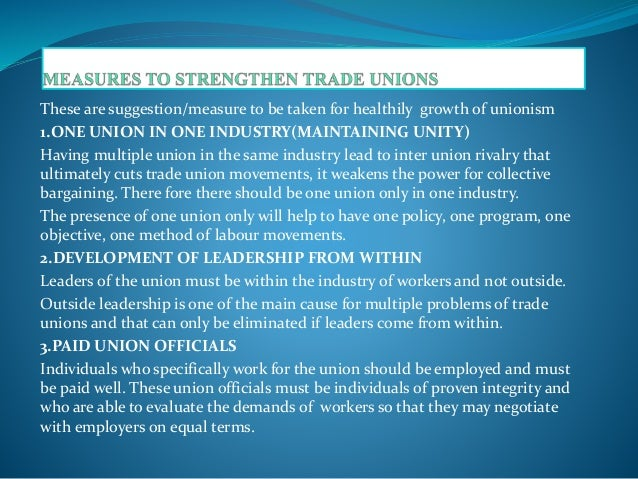 problems of trade unions in india Politicization of trade unions and challenges to industrial most popular trade unions in india are interest of the workers and politicization of trade union is really a challenge to strong and stable trade unions in india the present study analyses the issues and challenges of.
