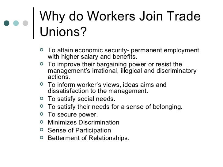 advantages and disadvantages of trade unions in india Introduction to trade unions trade union  in india trade unions can be formed only the persons engaged in trade or business can form trade unions.