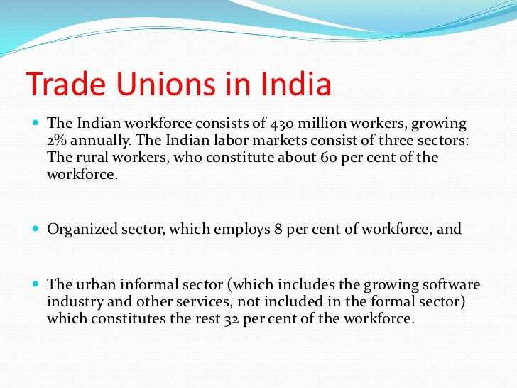 Problems with Indian Trade Unions